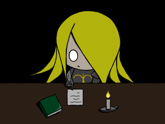 Writing in the dark is bad for your eyes, Knight!